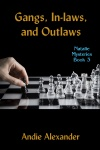 Gangs, Inlaws, and Outlaws book cover